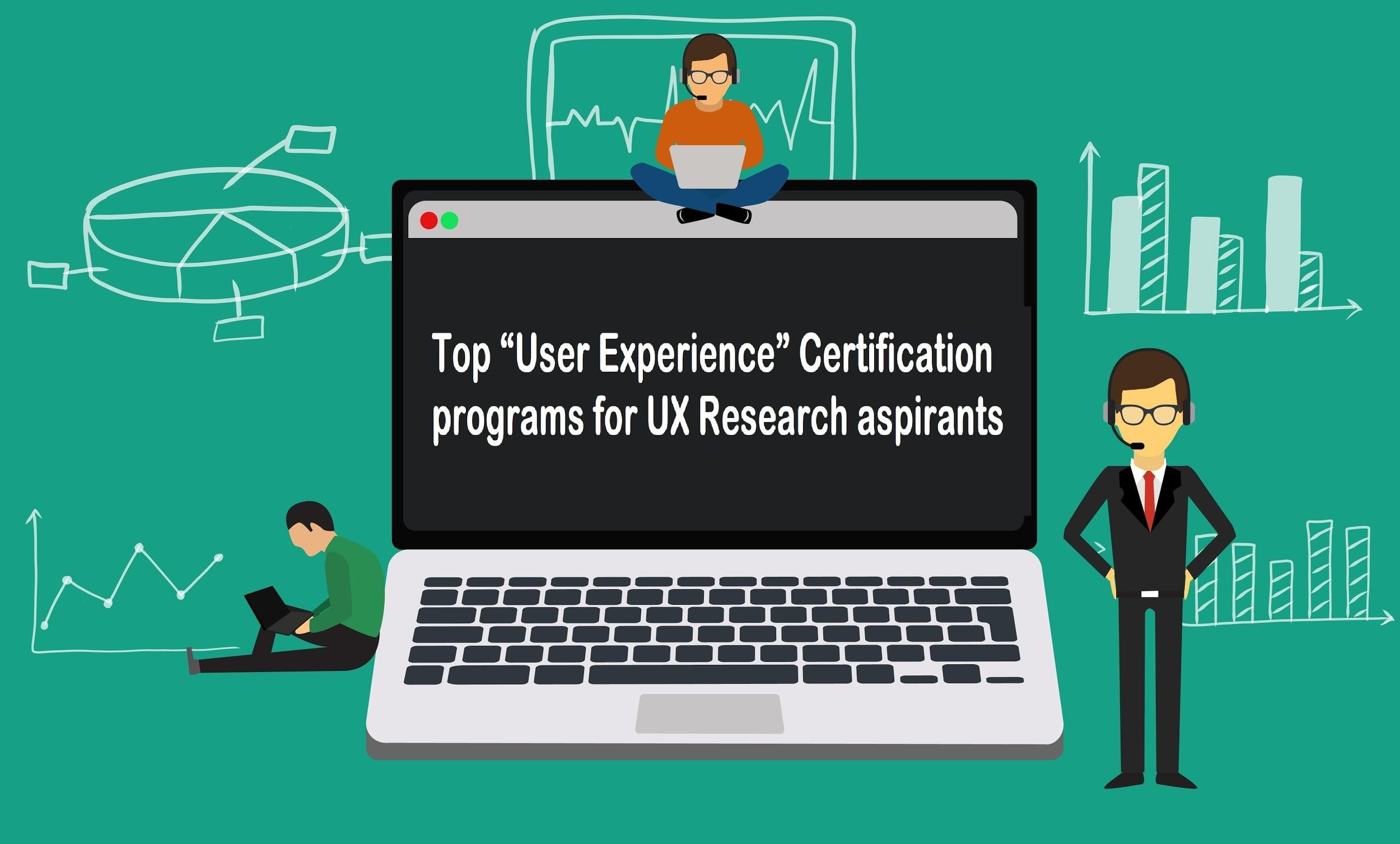 Top Ux Certification Programs For Ux Research Aspirants